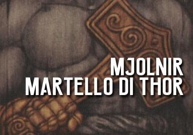 Mjolnir, il martello di Thor